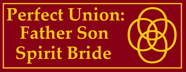 Perfect Union -- Father Son Spirit Bride